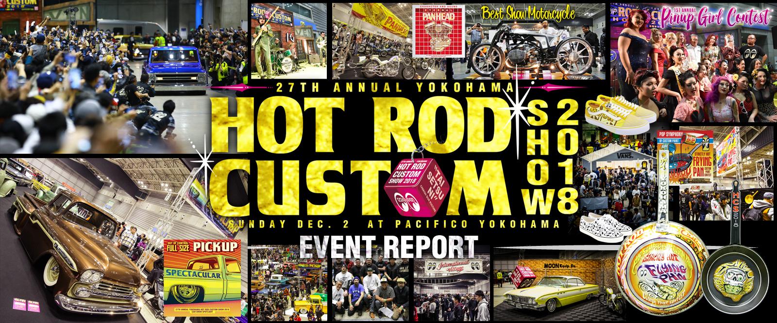 YOKOHAMA HOT ROD CUSTOM SHOW 2018 Event Report