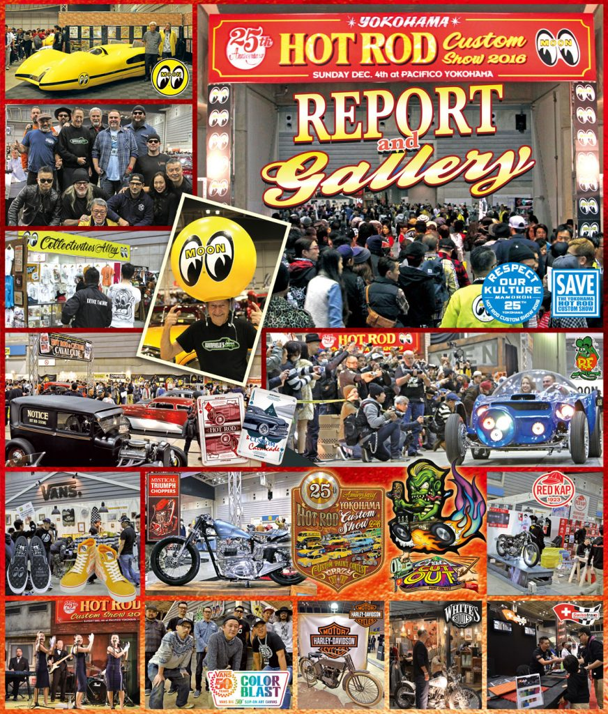25th Anniversary YOKOHAMA HOT ROD CUSTOM SHOW 2016 Report & Gallery